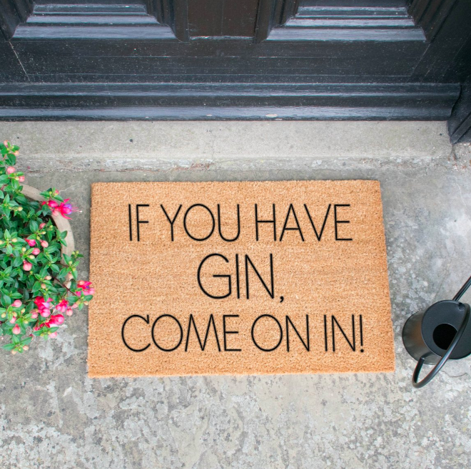 """Tapete """"If You Have Gin Come On In"""""""