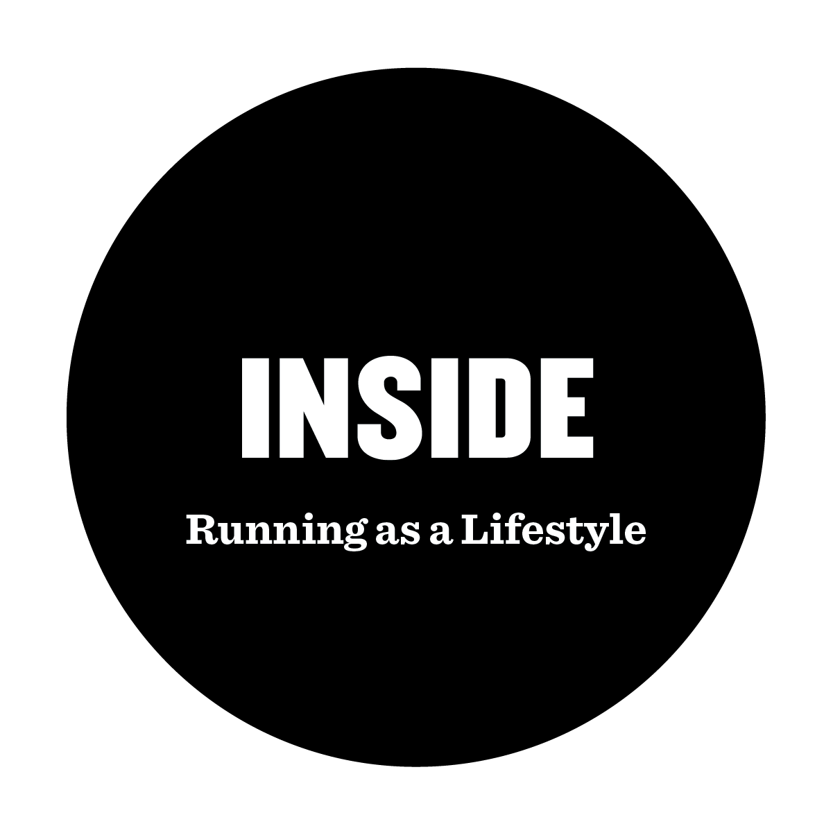INSIDE Running as a lifestyle