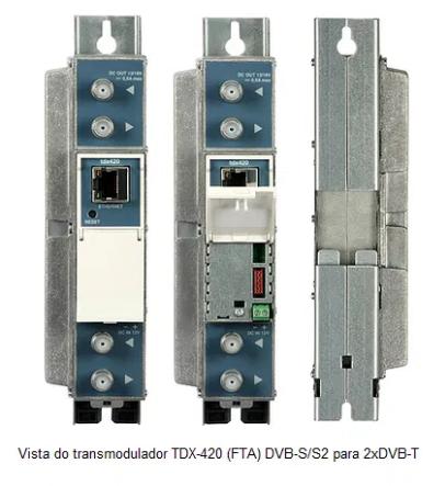 Transmodulador TDX-420 - Sinal TV Satélite FTA DVB-S/S2 para DVB-T/TDT