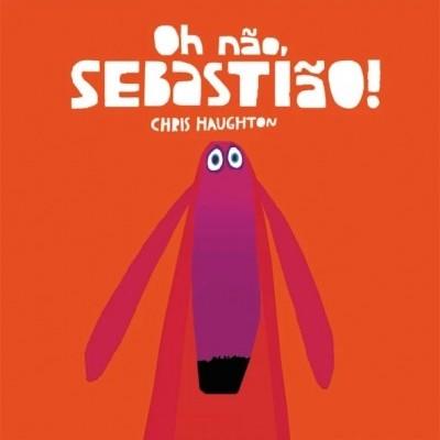 Oh não, Sebastião