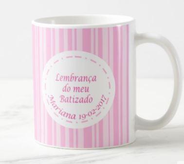 """Caneca """"Lembrança Batismo Menina"""""""
