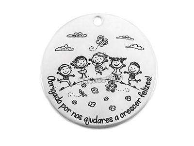 """Medalha Aço Inox 35mm """" Obrigado por nos ajudares a crescer felizes!"""""""
