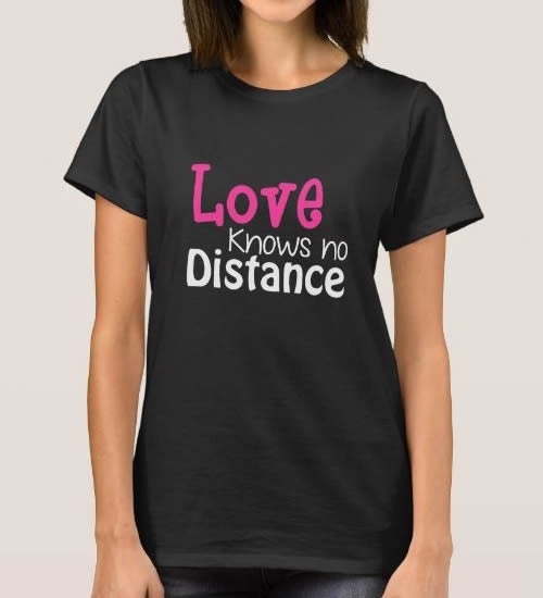 T-Shirt Love knows no Distance