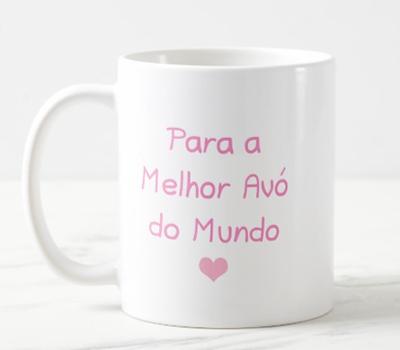 "Caneca ""Coruja Adoro-te Avó + Para a Melhor Avó do Mundo"""