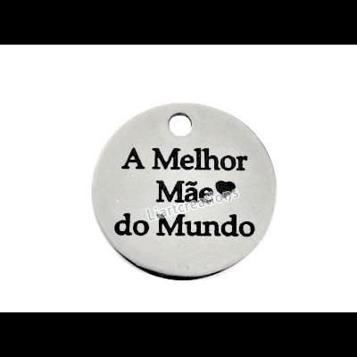Medalha Aço Inox A Melhor Mãe do Mundo