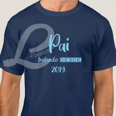 "T-shirt ""PAI babado desde (data)"""