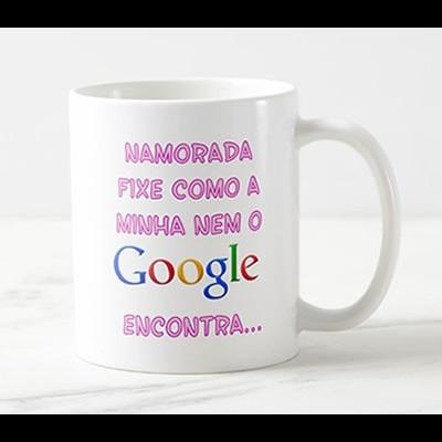 """Caneca """"Namorada fixe como a minha nem o Google encontra..."""""""