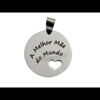 """Medalha em Aço Inoxidável """"A Melhor Mãe do Mundo"""""""