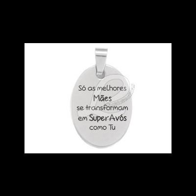 """Pendente Oval em Aço """"Só as melhores Mães se transformam em Super Avós como tu!"""