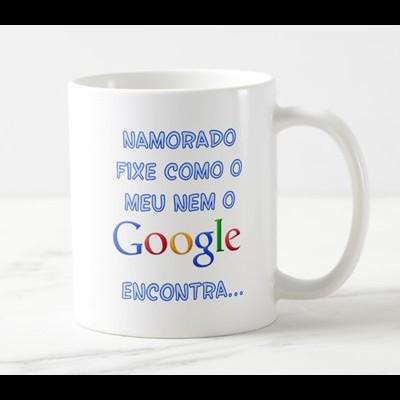 """Caneca """"Namorado fixe como o meu nem o Google encontra..."""""""