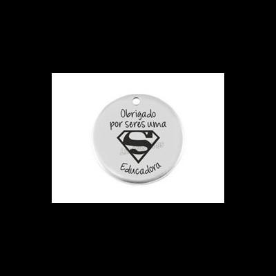 """Medalha Zamak 25mm """" Obrigado por seres uma S Educadora"""""""