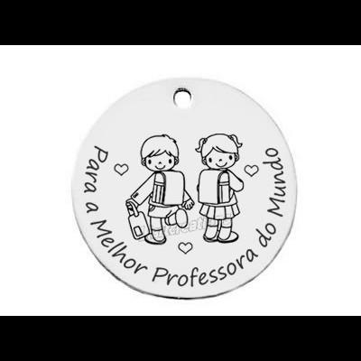 """Medalha em Aço """"Para a Melhor Professora do Mundo !"""""""