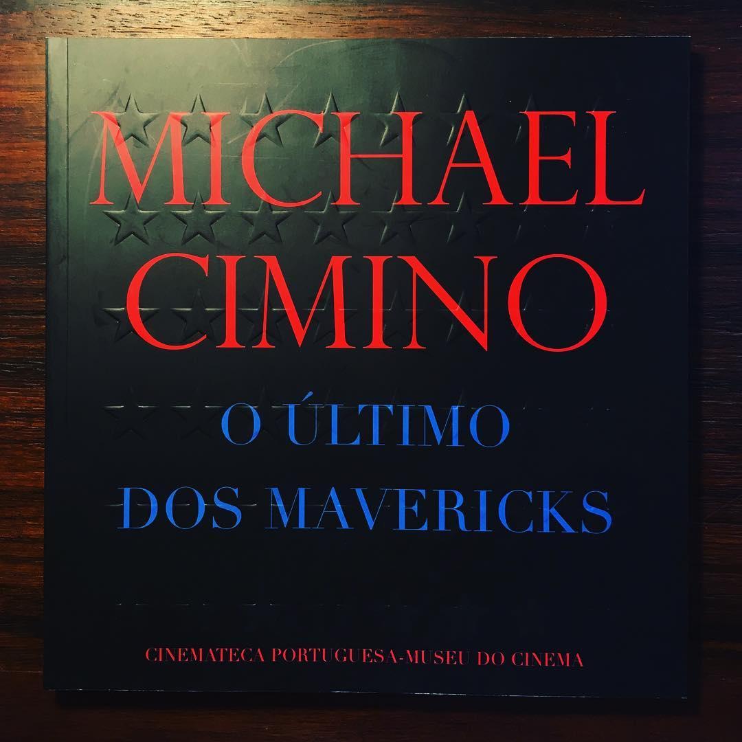 MICHAEL CIMINO • O ÚLTIMO DOS MAVERICKS • MANUEL CINTRA FERREIRA (ORG.)