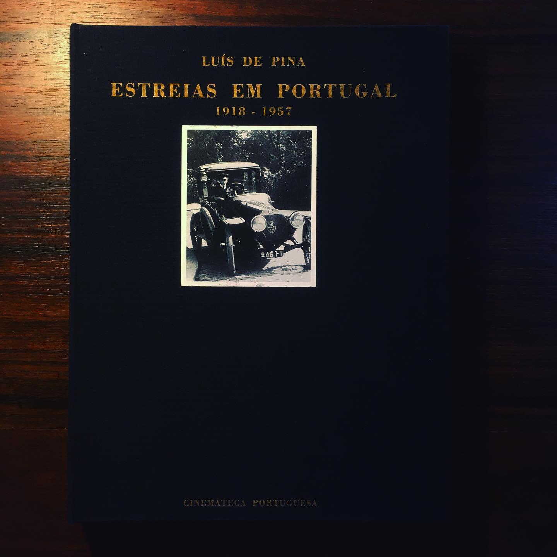 ESTREIAS EM PORTUGAL 1918-1957 • LUÍS DE PINA