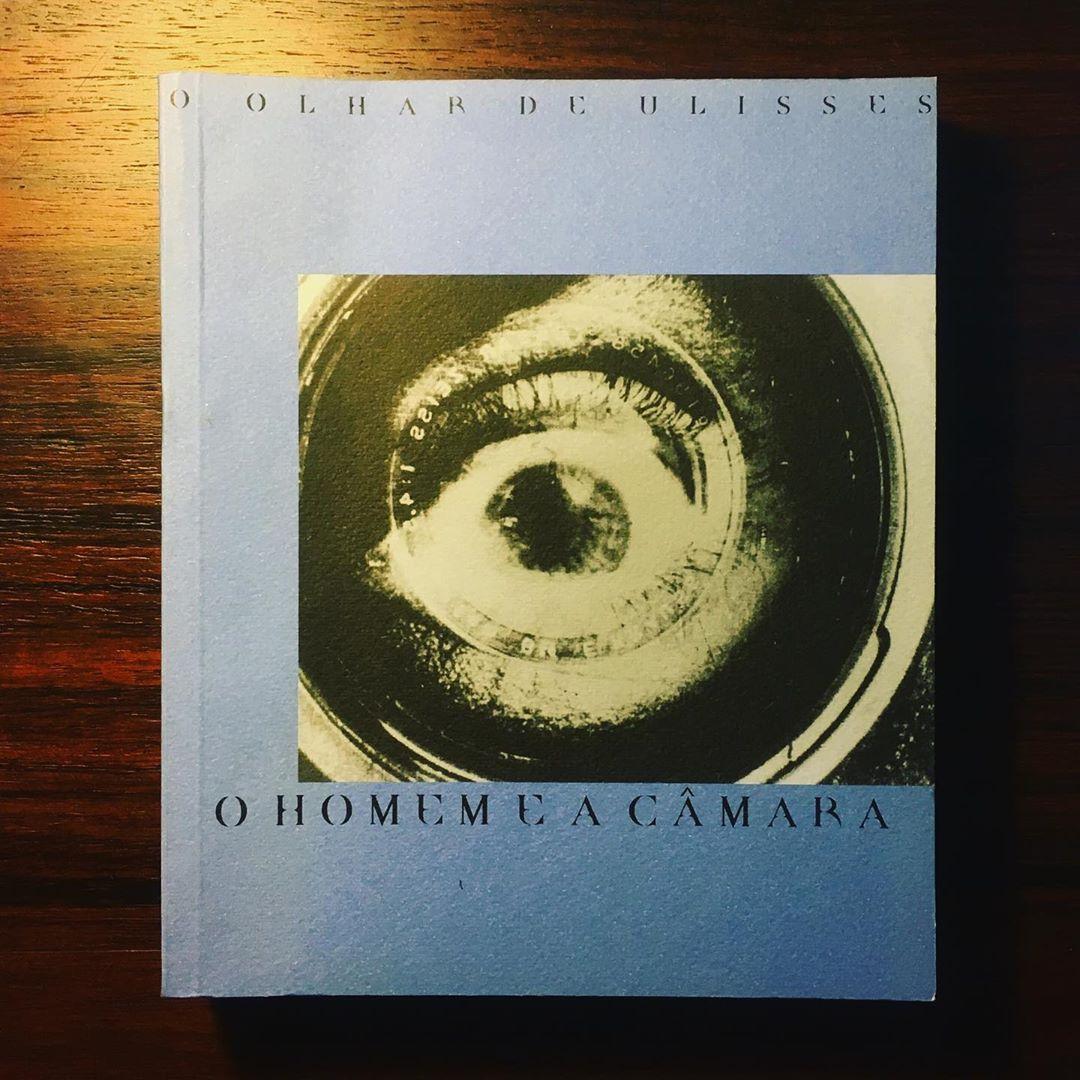 O OLHAR DE ULISSES • O HOMEM E A CÂMARA • 1º VOLUME • PIERRE-MARIE GOULET, JOSÉ MANUEL COSTA, TERESA GARCIA & MIGUEL DIAS (ORG.)