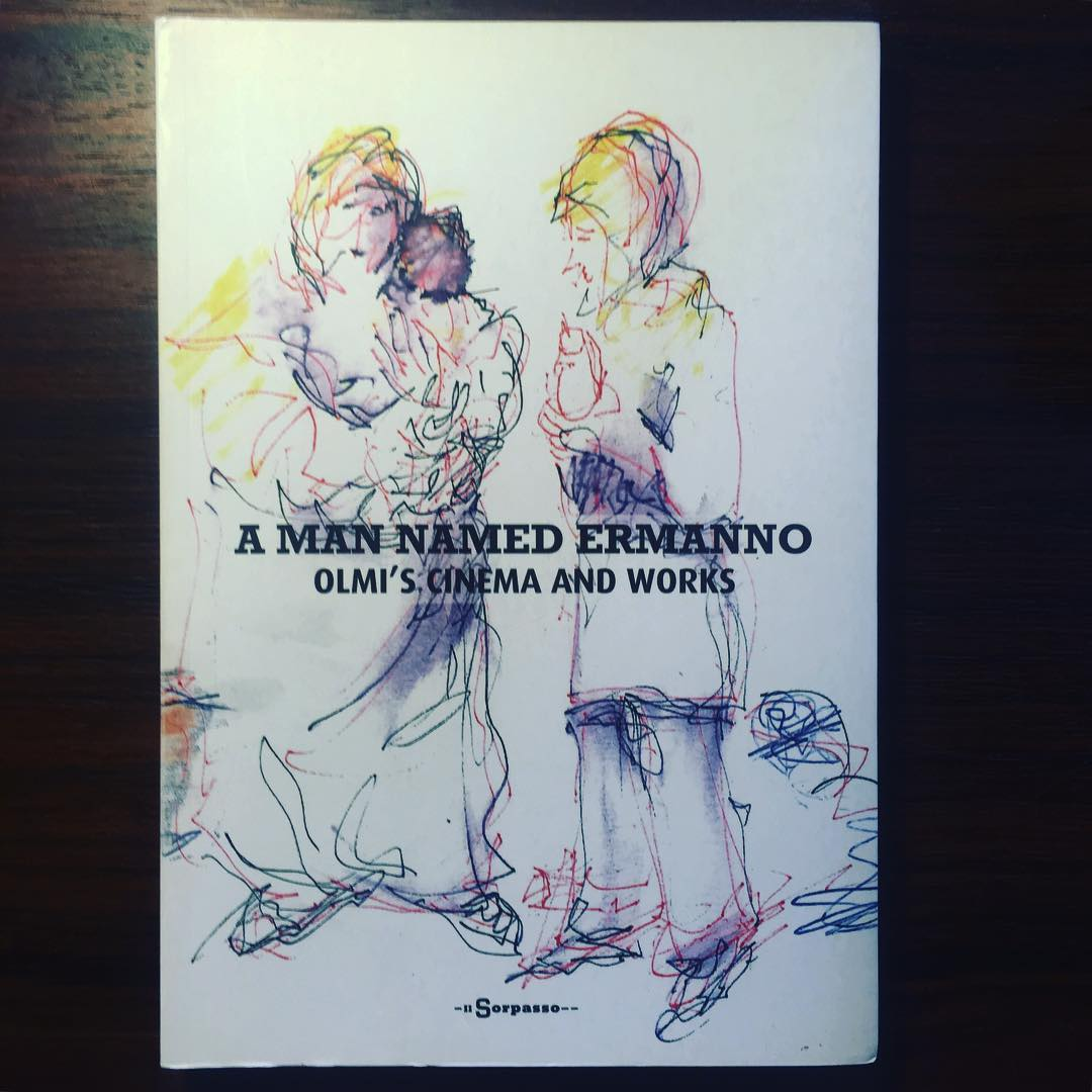 A MAN NAMED ERMANNO • OLMI'S CINEMA AND WORKS • FRANCESCO GIARRUSSO (ED.)