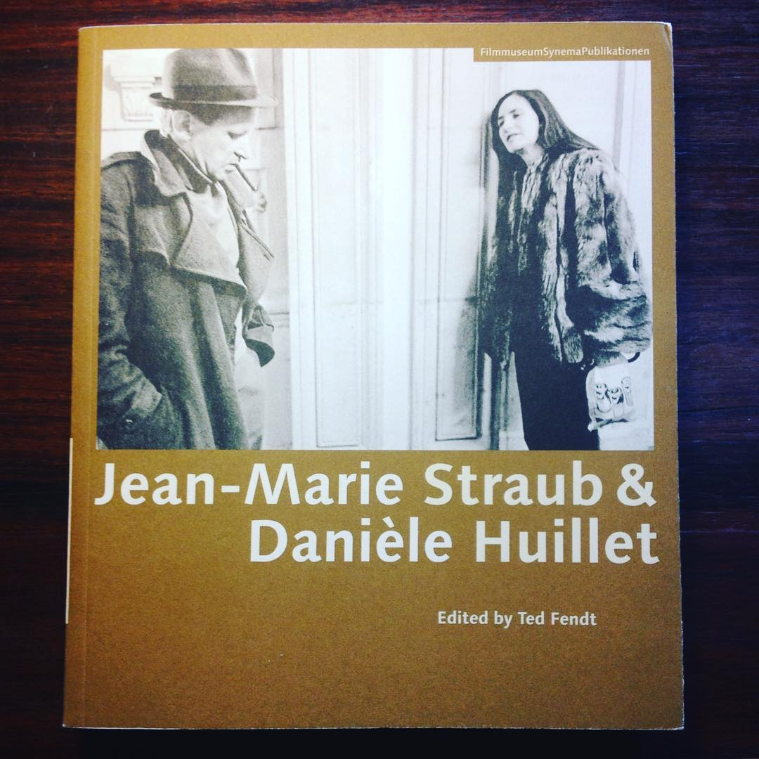 JEAN-MARIE STRAUB & DANIÈLE HUILLET • TED FENDT (ED.)