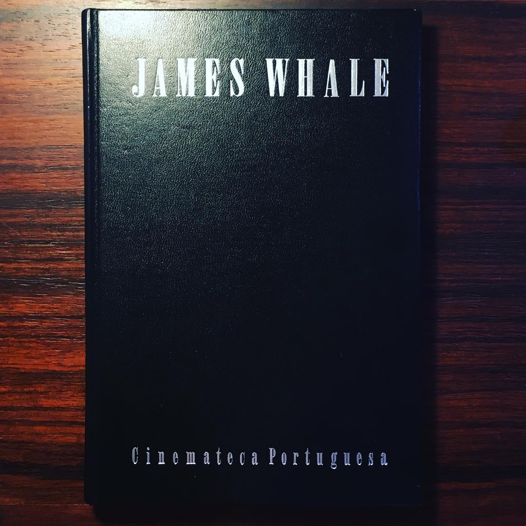 JAMES WHALE • FREDERICO LOURENÇO (ORG.)