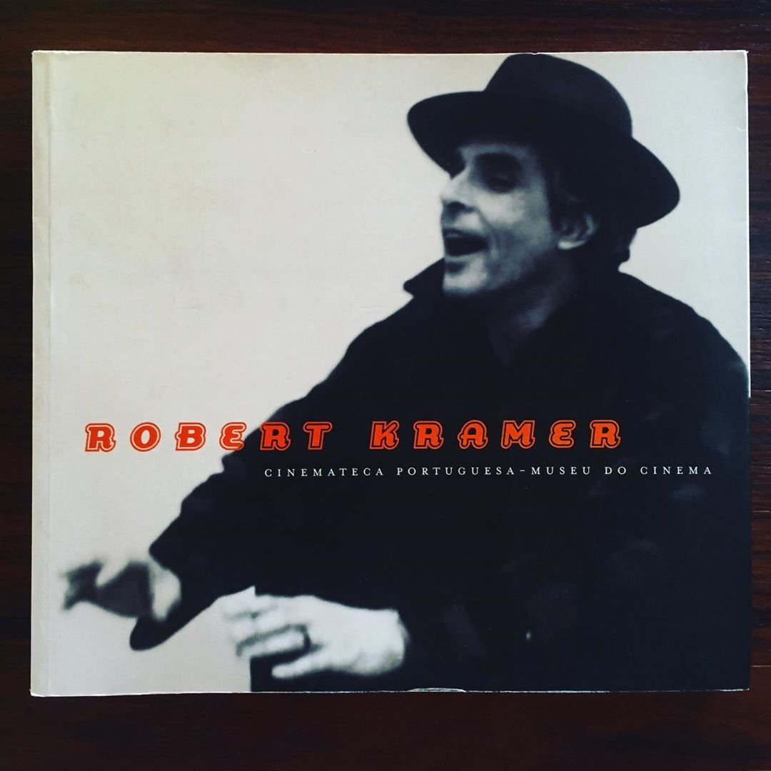 ROBERT KRAMER • ANTÓNIO RODRIGUES (ORG.)