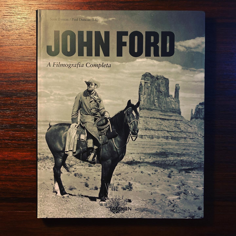 JOHN FORD • AQUELE QUE PROCURA 1894-1973 • SCOTT EYMAN & PAUL DUNCAN (ED.)