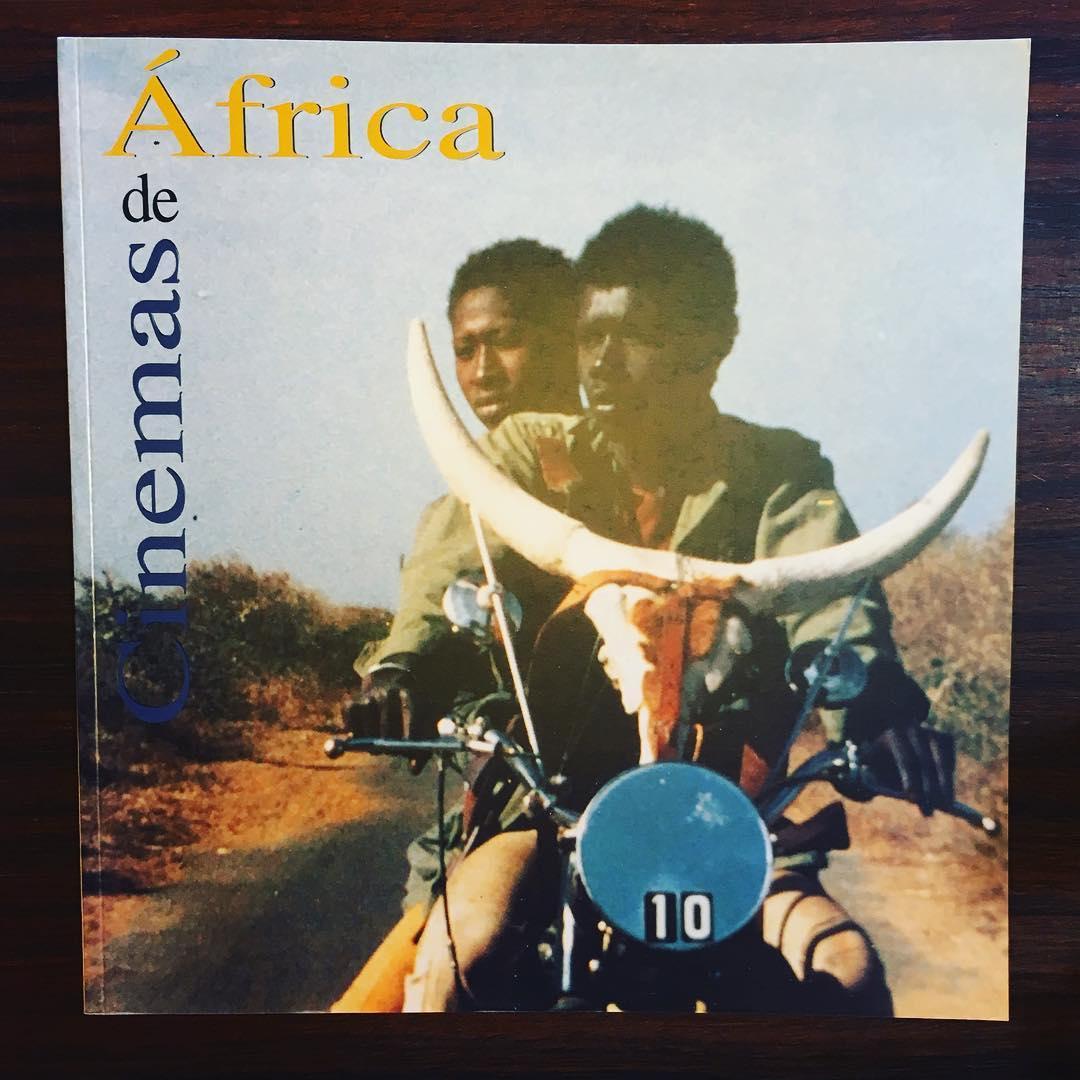 CINEMAS DE ÁFRICA • LUCIANA FINA, CRISTINA FINA & ANTÓNIO LOJA NEVES (ORG.)
