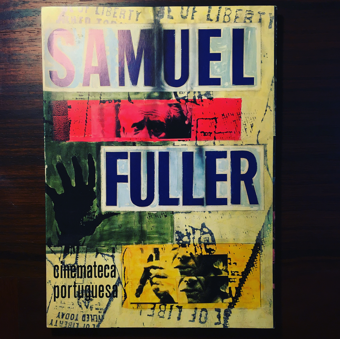 SAMUEL FULLER • JOÃO BÉNARD DA COSTA (ORG.)