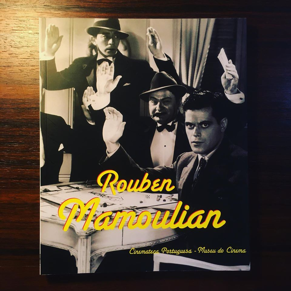 ROUBEN MAMOULIAN • MANUEL CINTRA FERREIRA (ORG.)