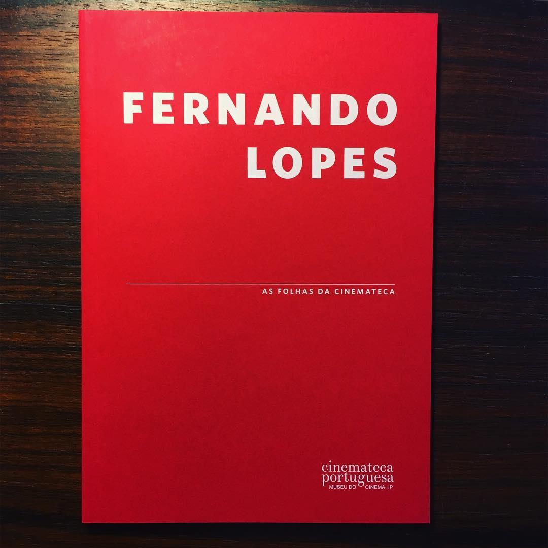 FERNANDO LOPES • AS FOLHAS DA CINEMATECA • MARIA JOÃO MADEIRA (ORG)
