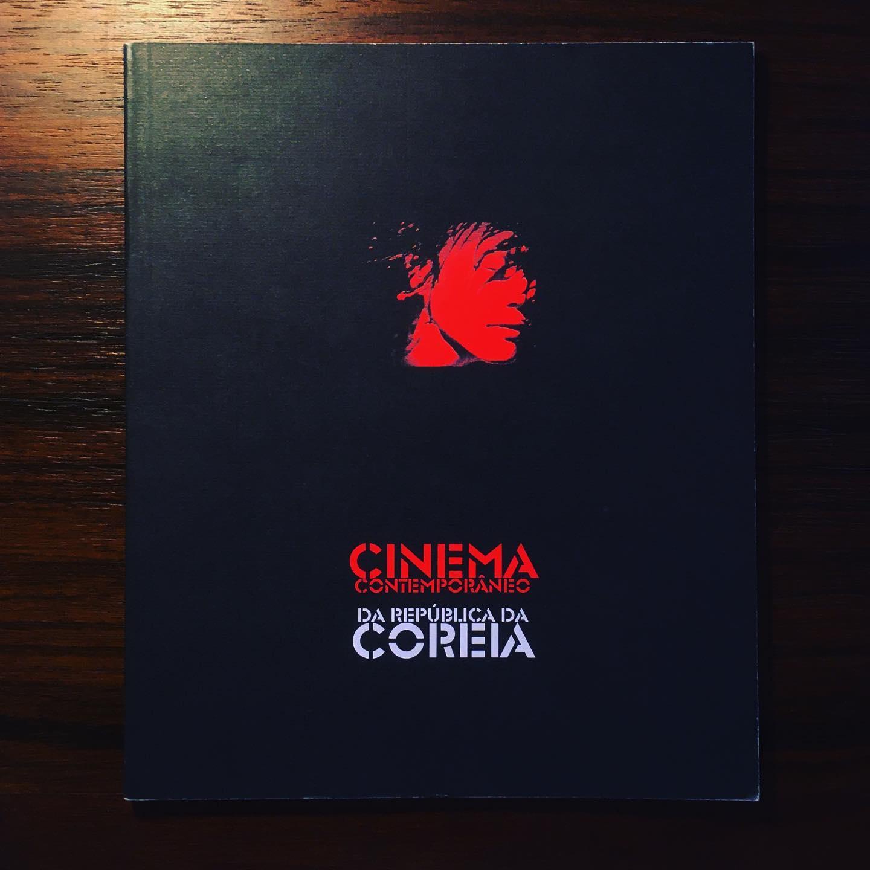 CINEMA CONTEMPORÂNEO DA REPÚBLICA DA COREIA • LUÍS MIGUEL OLIVEIRA (ORG.)