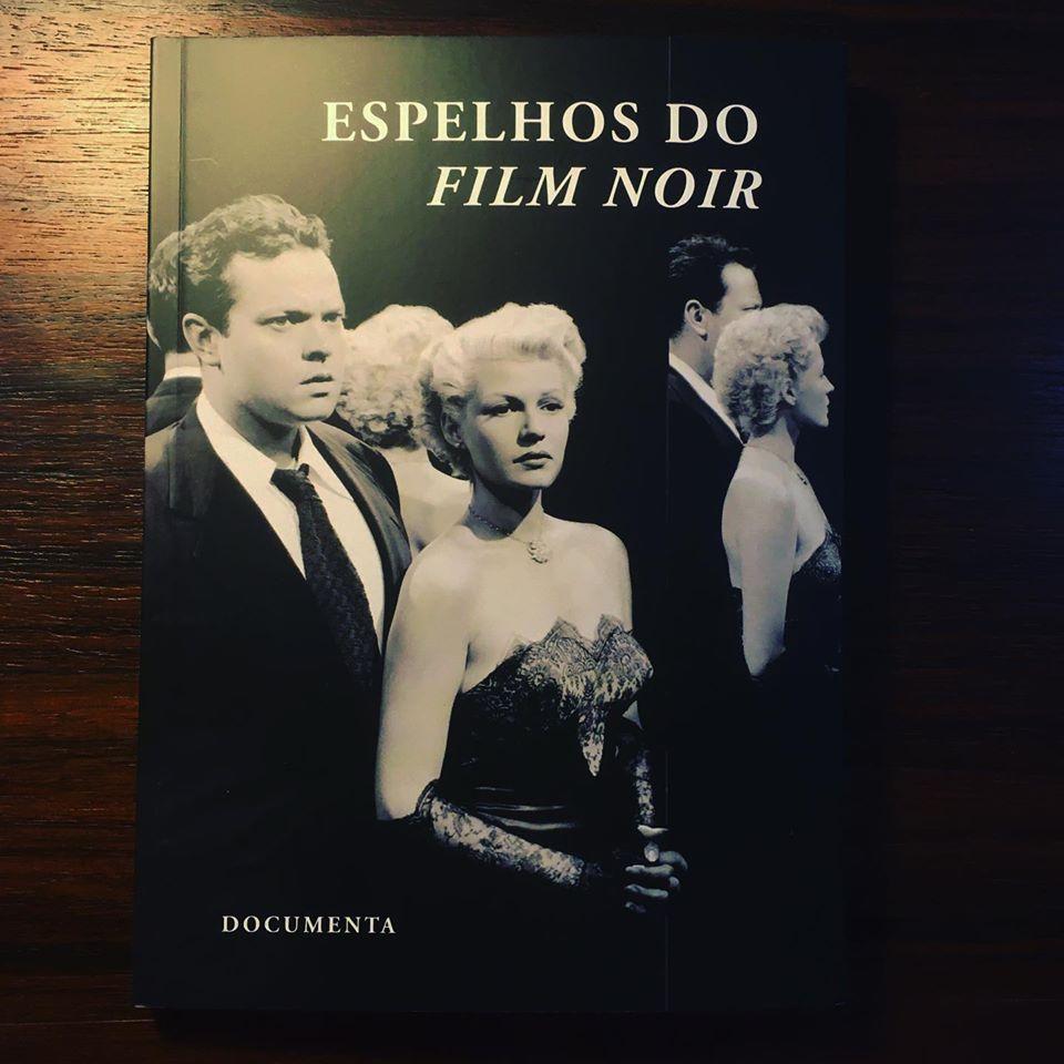 ESPELHOS DO FILM NOIR • JEFFREY CHILDS (ORG.)