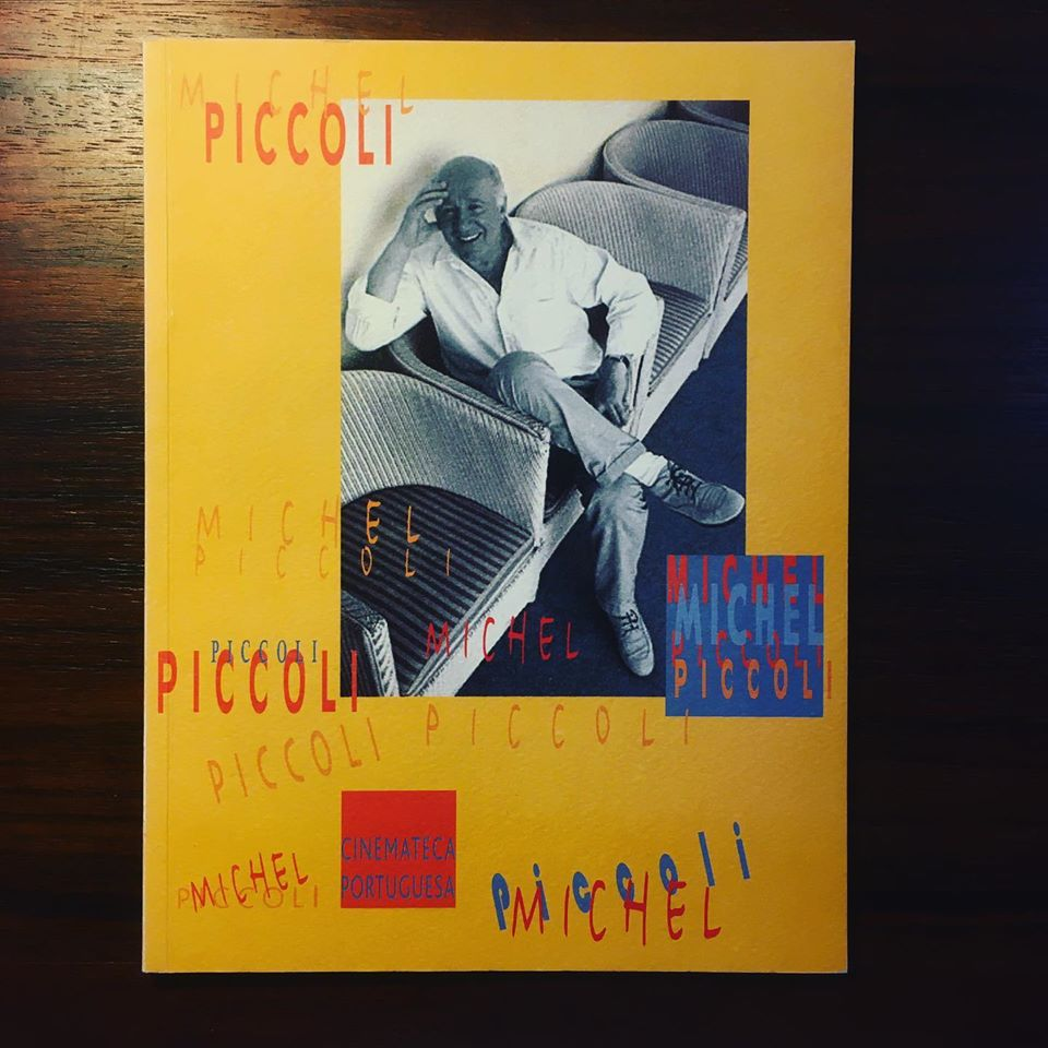 MICHEL PICCOLI • ANTÓNIO RODRIGUES (ORG.)