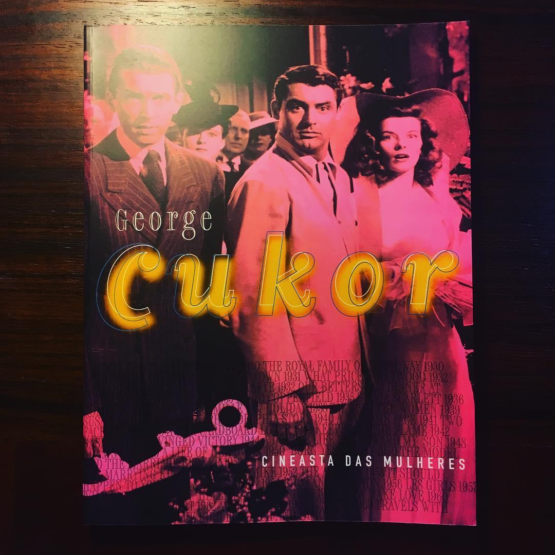 GEORGE CUKOR • CINEASTA DAS MULHERES • FREDERICO LOURENÇO (ORG)