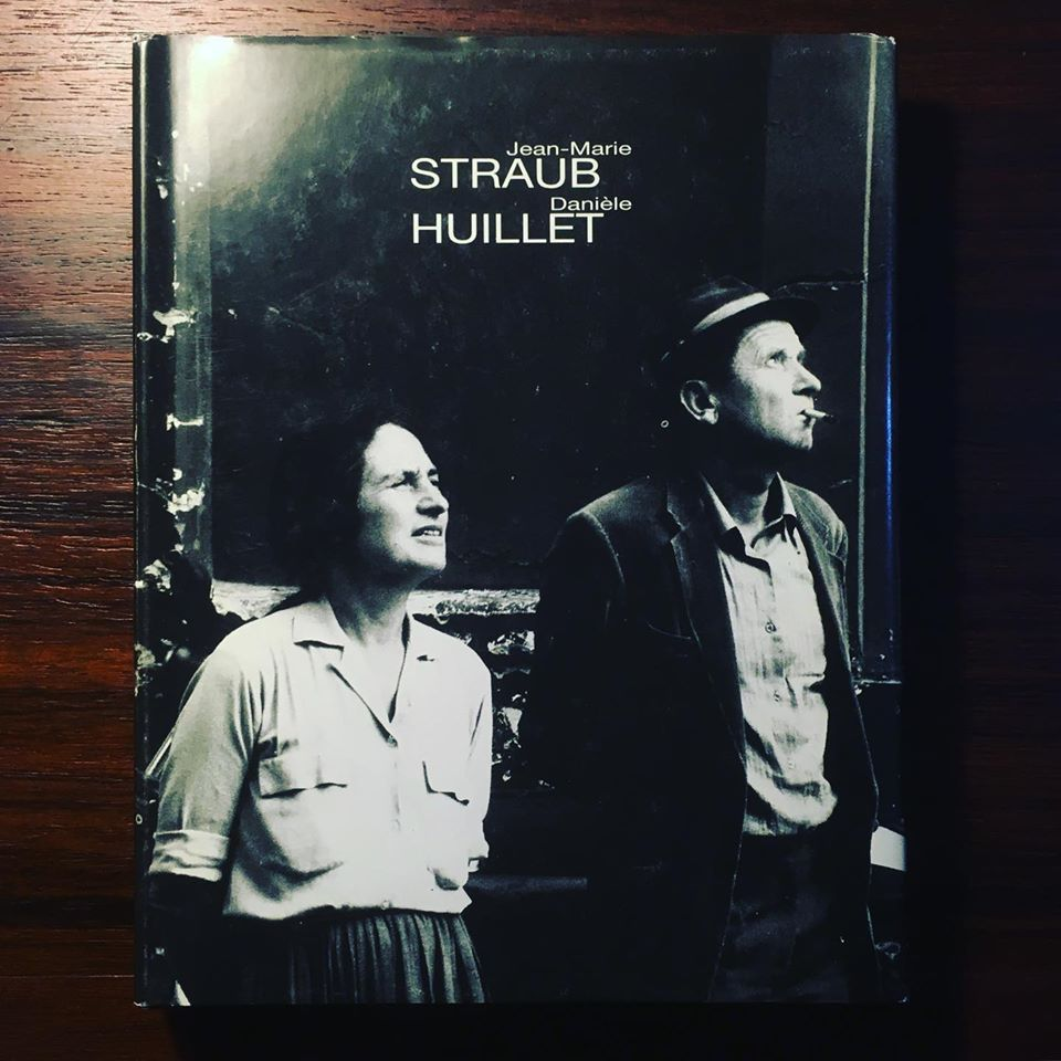 JEAN-MARIE STRAUB E DANIÈLE HUILLET • ANTÓNIO RODRIGUES (ORG.)