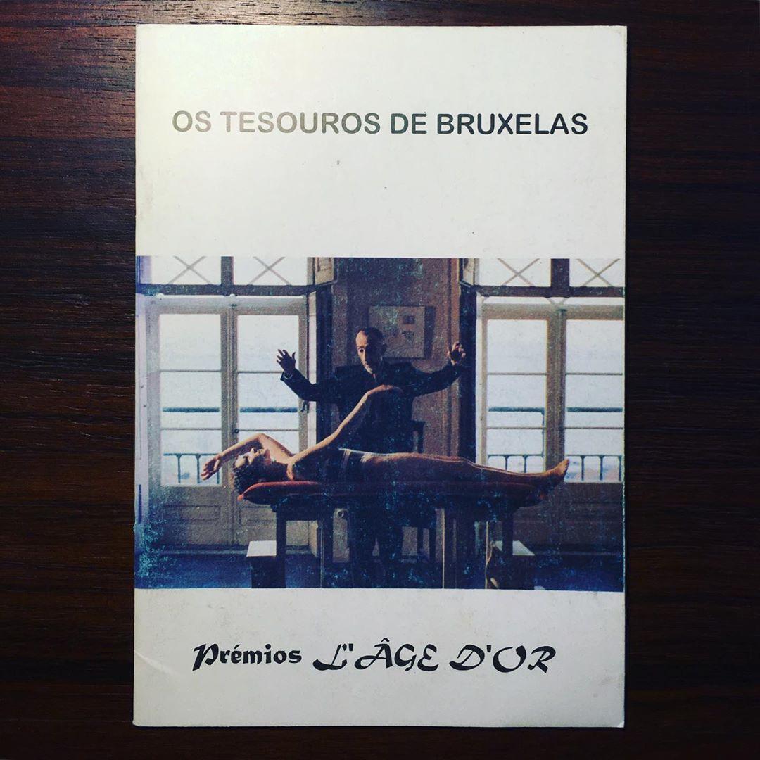 OS TESOUROS DE BRUXELAS • PRÉMIOS L'ÂGE D'OR • JOÃO BÉNARD DA COSTA (ORG.)