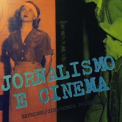 JORNALISMO E CINEMA • JOÃO BÉNARD DA COSTA (ORG.)