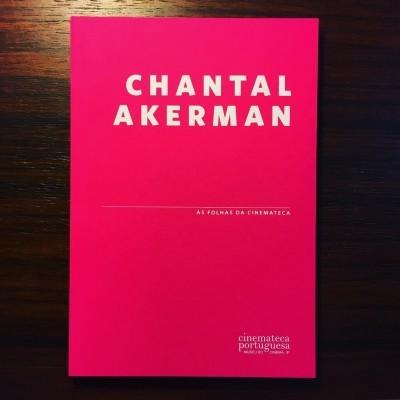 CHANTAL AKERMAN • AS FOLHAS DA CINEMATECA • MARIA JOÃO MADEIRA (ORG.)