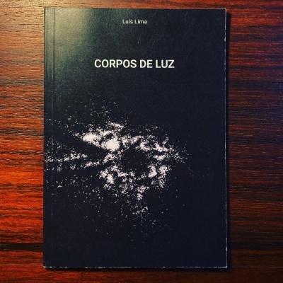 CORPOS DE LUZ • LUÍS LIMA