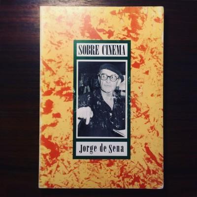 SOBRE CINEMA • JORGE DE SENA • MÉCIA DE SENA (ORG.)