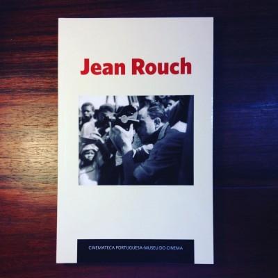 JEAN ROUCH • JOSÉ MANUEL COSTA & LUÍS MIGUEL OLIVEIRA (ORG.)