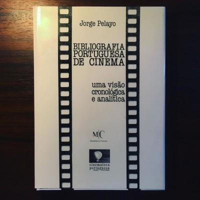 BIBLIOGRAFIA PORTUGUESA DE CINEMA • JORGE PELAYO