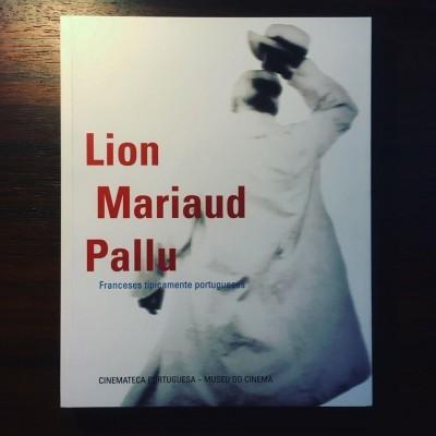 LION, MARIAUD, PALLU • FRANCESES TIPICAMENTE PORTUGUESES • TIAGO BAPTISTA & NUNO SENA (ORG.)