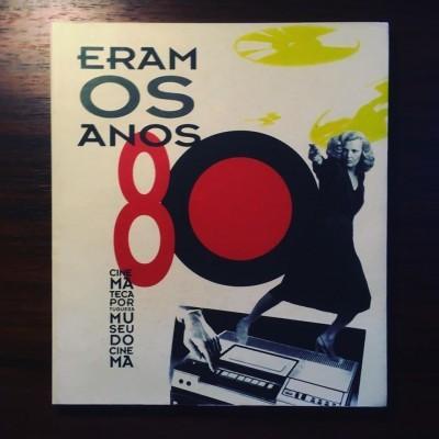 ERAM OS ANOS 80 • ANTÓNIO RODRIGUES (ORG.)