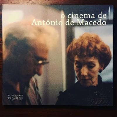 O CINEMA DE ANTÓNIO DE MACEDO • MANUEL MOZOS (ORG.)