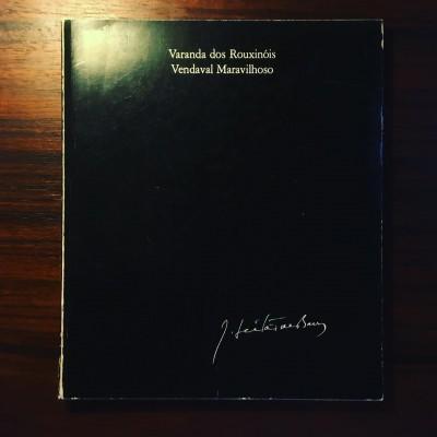 VARANDA DOS ROUXINÓIS • VENDAVAL MARAVILHOSO • JOSÉ LEITÃO DE BARROS • JOSÉ DE MATOS-CRUZ (ORG.)