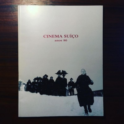 CINEMA SUÍÇO • ANOS 80 • FREDERICO LOURENÇO (ORG.)