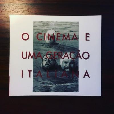 O CINEMA E UMA GERAÇÃO ITALIANA • LUCIANA FINA (ORG.)