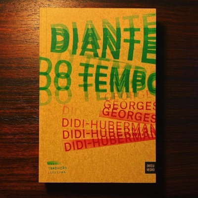 DIANTE DO TEMPO • GEORGES DIDI-HUBERMAN