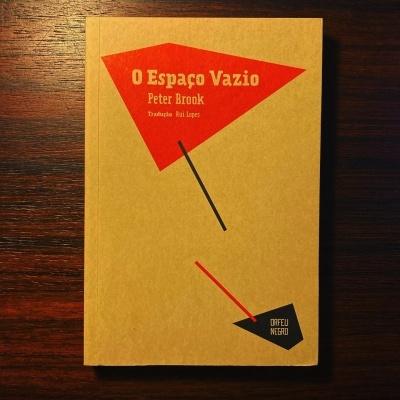 O ESPAÇO VAZIO • PETER BROOK