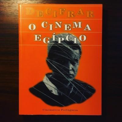 DECIFRAR O CINEMA EGÍPCIO • ANTÓNIO RODRIGUES (ORG.)