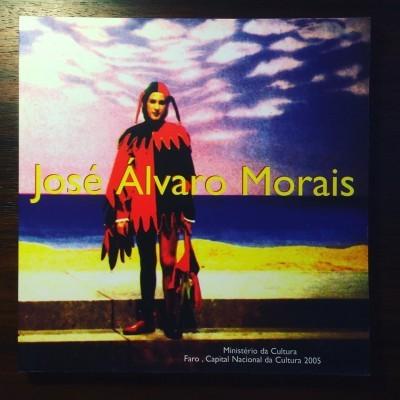 JOSÉ ÁLVARO MORAIS • ANABELA MOUTINHO & LUÍS MESQUITA (ORG.)
